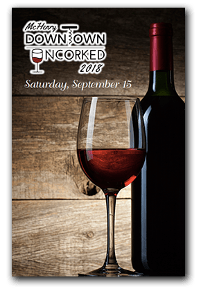2018 McHenry Downtown Uncorked