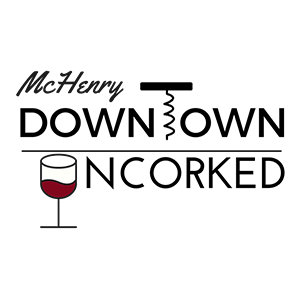 McHenry Downtown Uncorked
